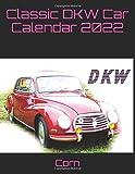 Classic DKW Car Calendar 2022