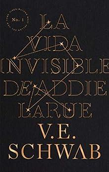 La vida invisible de Addie LaRue (Umbriel narrativa) (Spanish Edition) par [V.E. Schwab, Patricia Sebastián Hernández]