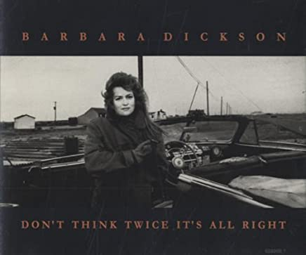 Don't Think Twice It's All Right / Tears of Rage by Barbara Dickson