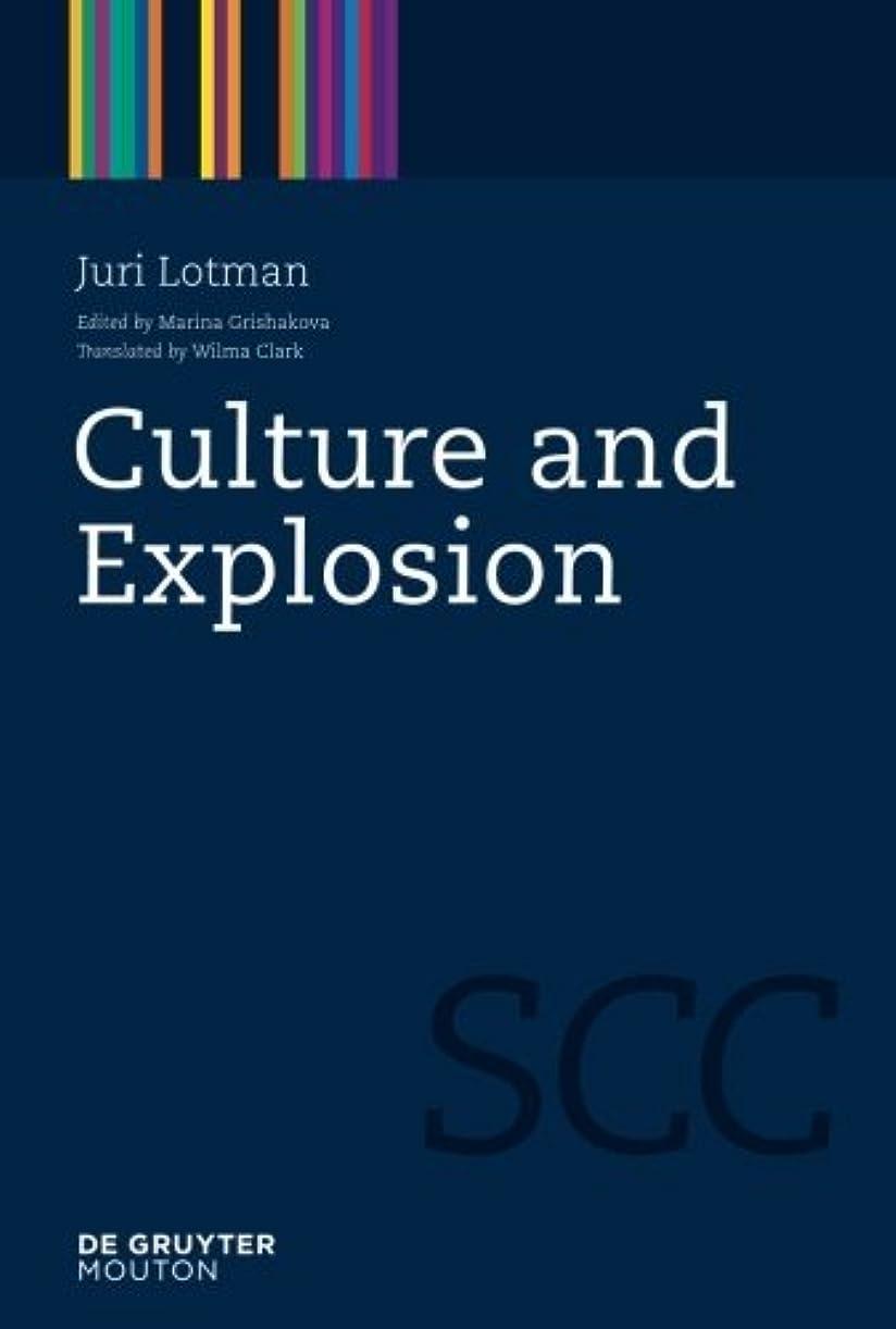 長くする輝度マナーCulture and Explosion (Semiotics, Communication and Cognition [SCC] Book 1) (English Edition)