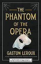 The Phantom of the Opera (Haunted Library Horror Classics Book 1)