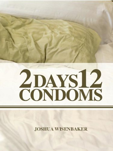 2 Days 12 Condoms (English Edition)