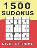 1500 Sudokus Nivel Extremo: Libro de Sudokus Tamaño Grande   Nivel Muy Difícil   4 Sudokus por Página