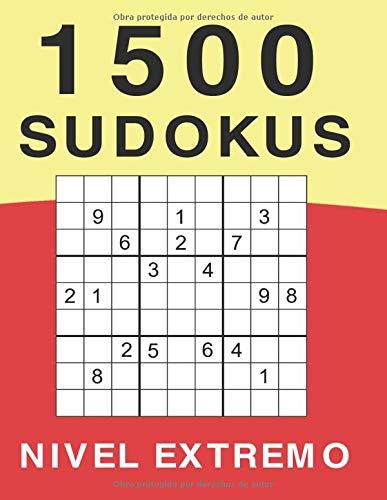 1500 Sudokus Nivel Extremo: Libro de Sudokus Tamaño Grande | Nivel Muy Difícil | 4 Sudokus por Página