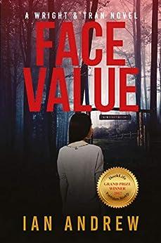 [Ian Andrew]のFace Value: A Wright & Tran Novel (Wright & Tran series Book 1) (English Edition)
