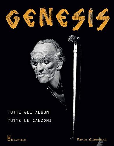 Genesis. Tutti gli album tutte le canzoni (Musica)