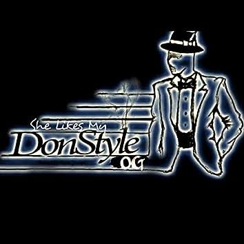 She Likes My Don Style (OG)