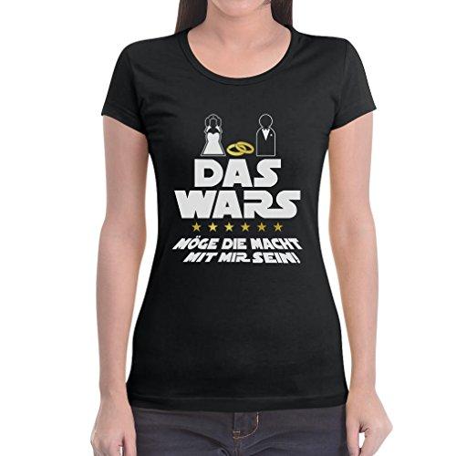 Das Wars Mit Mir - JGA Junggesellenabschied Party Frauen T-Shirt Slim Fit Medium Schwarz