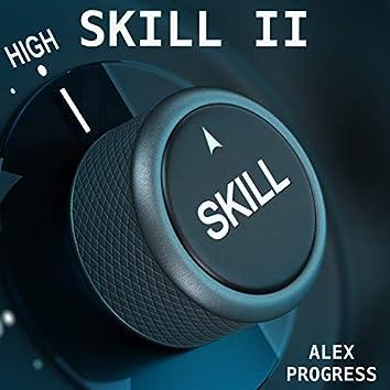 Skill II