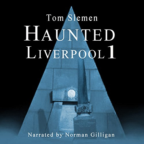 Haunted Liverpool 1 audiobook cover art