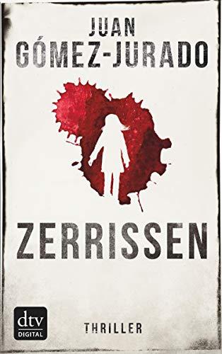 Zerrissen: Thriller (German Edition)