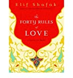 The Forty Rules of Love - A Novel of Rumi - IPS Shafak, Elif ( Author ) Feb-01-2010 Compact Disc - Tantor Media - 01/02/2010