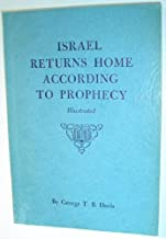 Israel Returns Home According to Prophecy