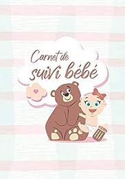 Carnet de suivi bébé: Journal de bord pour suivi d