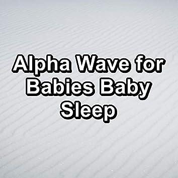 Alpha Wave for Babies Baby Sleep
