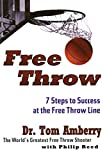 FREE THROW PB: 7 Steps to Success at the Free Throw Line