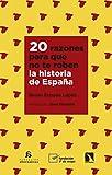 20 razones para que no te roben la historia de España: 741 (Mayor)