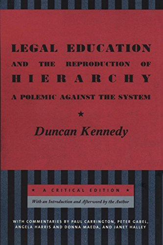 Compare Textbook Prices for Legal Education and the Reproduction of Hierarchy: A Polemic Against the System Critical America New Ed Edition ISBN 9780814748053 by Kennedy, Duncan