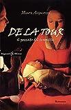 De la tour: Un thriller incentrato sulla vendetta, un giallo costruito intorno a un mister...