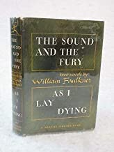 William Faulkner THE SOUND AND THE FURY & AS I LAY DYING Modern Library #187