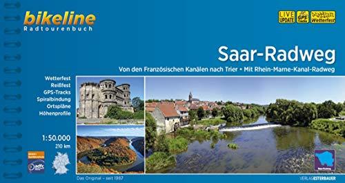 Saar-Radweg: Von den Französischen Kanälen nach Trier - Mit Rhein-Marne-Kanal-Radweg, 210 km, 1:50.000 (Bikeline Radtourenbücher)