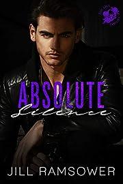 Absolute Silence: A Dark Mafia Romance (The Five Families Book 5)