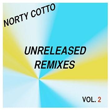 Norty Cotto Unreleased Remixes Vol. 2
