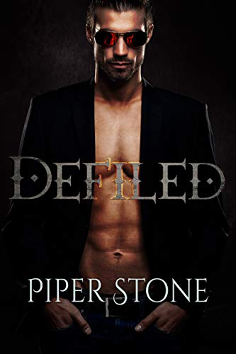 Defiled: A Dark Paranormal Romance