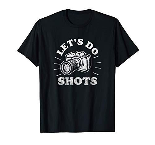 Fotografía Hagamos disparos Cámara divertida Camiseta