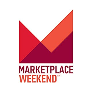 Marketplace Weekend, 1-Month Subscription                   By:                                                                                                                                 Lizzie O'Leary                               Narrated by:                                                                                                                                 Lizzie O'Leary                      Length: 51 mins     24 ratings     Overall 4.0