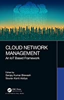 Cloud Network Management: An IoT Based Framework Front Cover