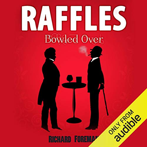 Couverture de Raffles: Bowled Over
