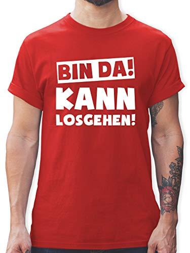 Sprüche - Bin da kann losgehen - M - Rot - lustige Shirt Herren - L190 - Tshirt Herren und Männer T-Shirts