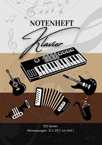 Notenheft Klavier: 🎼 120 Seiten | DIN A4 - 21 x 29,7 cm | Blanko Musik Schreibheft | V02