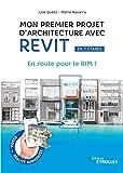 Mon premier projet avec Revit Architecture - En route pour le BIM !