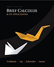 Brief Calculus & Its Applications (12th Edition) by Larry J. Goldstein (2009-03-13)