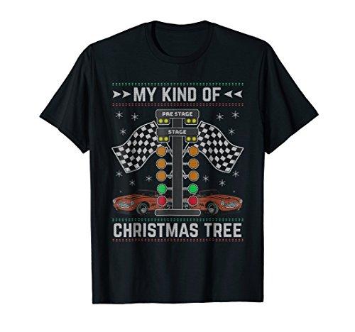 My Kind Of Christmas Tree Drag Racing Ugly Christmas T-Shirt