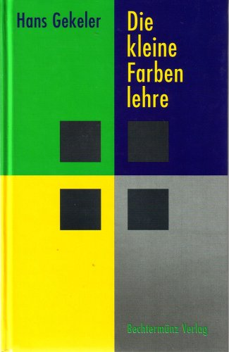 Buchseite und Rezensionen zu 'Die kleine Farbenlehre' von Hans Gekeler