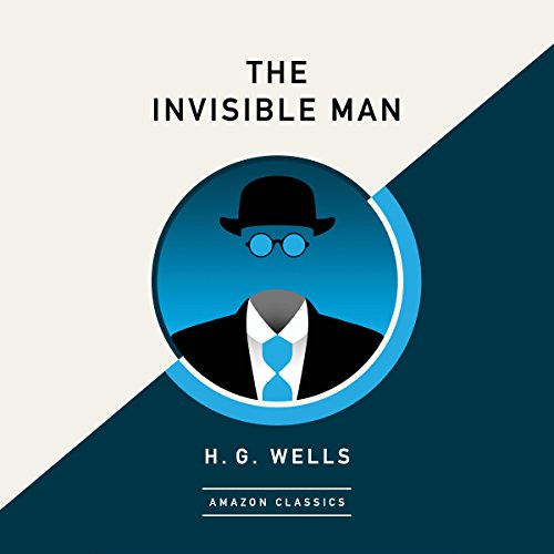 Page de couverture de The Invisible Man (AmazonClassics Edition)