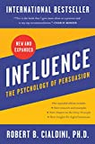 Influence, New and Expanded - The Psychology of Persuasion