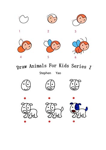 Draw Animals For Kids The Step By Step Way To Draw Elephants Tigers Dogs Fish Birds And Many More Kindle Edition By Yao Stephen Children Kindle Ebooks Amazon Com