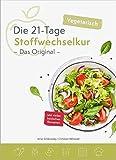 Die vegetarische 21-Tage Stoffwechselkur -Das Original-