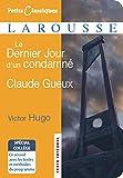 Le Dernier Jour D'un Condamné - Claude Gueux - Larousse - 27/08/2008
