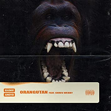 Orangutan (feat. Chris Webby)