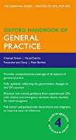 Oxford Handbook of General Practice (Oxford Handbooks)