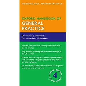 Oxford Handbook of General Practice 4/e (Flexicover) (Oxford Medical Handbooks)