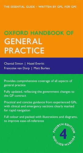 Compare Textbook Prices for Oxford Handbook of General Practice Oxford Medical Handbooks 4 Edition ISBN 9780199671038 by Simon, Chantal,Everitt, Hazel,van Dorp, Francoise,Burke, Matthew