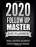 2020 Follow up Master Day Planner: Real Estate Agents that REALLY work