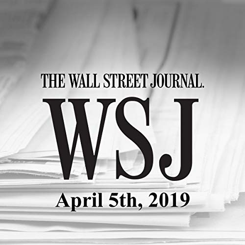 April 5, 2019                   By:                                                                                                                                 The Wall Street Journal                               Narrated by:                                                                                                                                 Keith Sellon-Wright                      Length: 21 mins     3 ratings     Overall 3.3