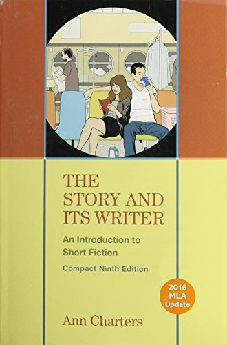 Download The Story and Its Writer Compact 2016 Mla Update: An Introduction to Short Fiction 131916613X